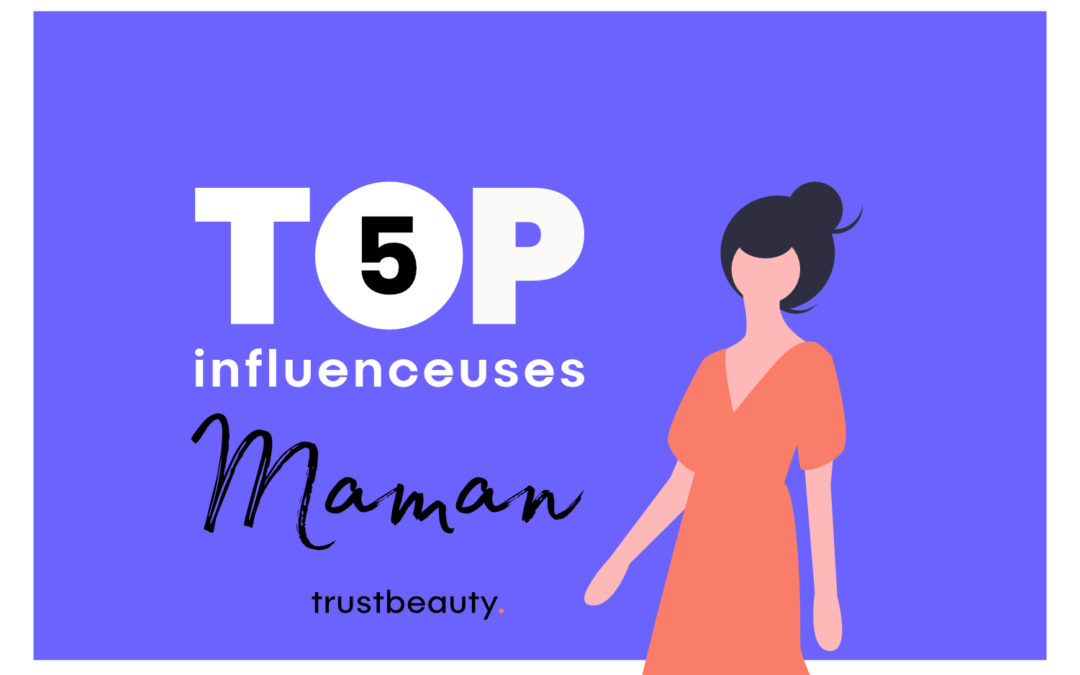 Top 5 Influenceuses Maman