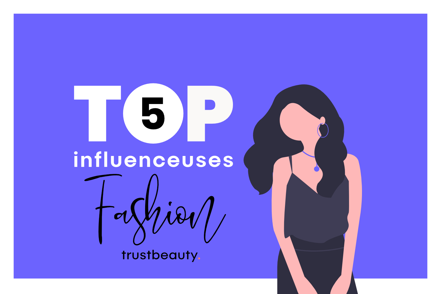 Cover Top 5 influenceuses fashion