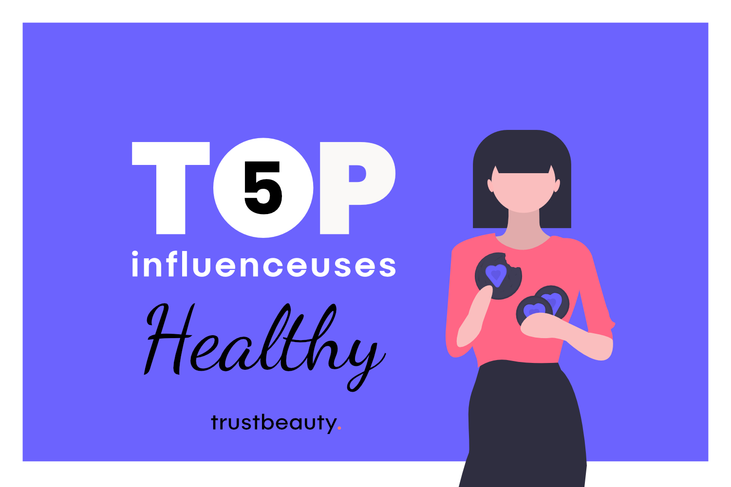 top-5-influenceuses-youtubeuses-healthy