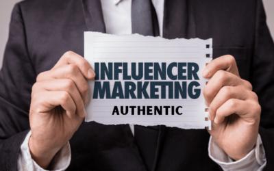 L'importance de l'authenticité dans le marketing d'influence ?